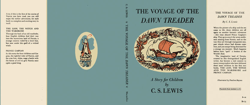 Voyage of the Dawn Treader, The. C. S. Lewis.