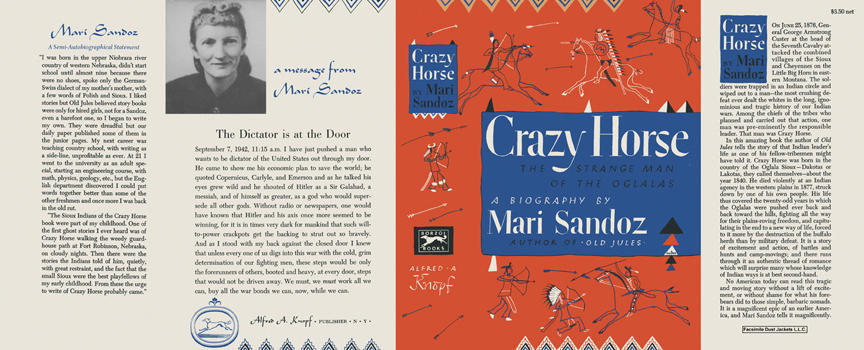 Crazy Horse, The Strange Man of the Ogalalas. Mari Sandoz