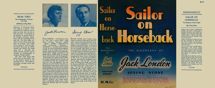 Sailor on Horseback, The Biography of Jack London. Irving Stone
