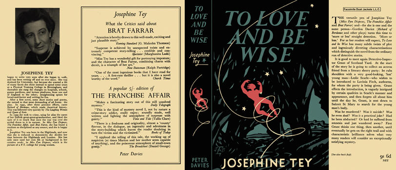 To Love and Be Wise. Josephine Tey.