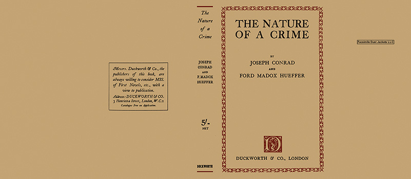 Nature of a Crime, The. Joseph Conrad, Madox Ford Ford, F. M. Hueffer