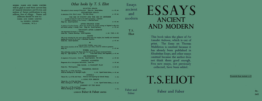 essays ancient and modern ts elliot A reading of eliot's classic essay 'tradition and the individual talent' was first published in 1919 in the literary magazine the egoistit was published in two parts, in the september and december issues.