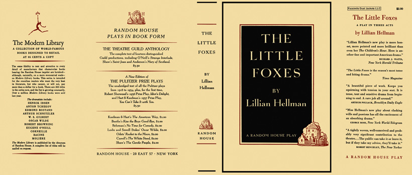 Little Foxes, A Play in Three Acts, The. Lillian Hellman.