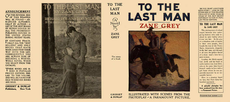 To the Last Man. Zane Grey