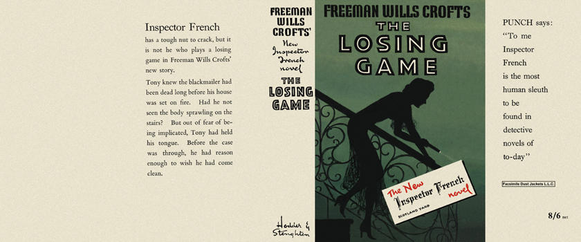 Losing Game, The. Freeman Wills Crofts.